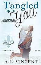 Tangled Up In You (Fleur de Lis) (Volume 1)