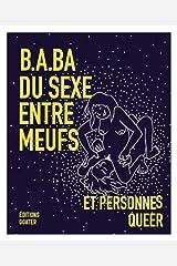 B.a-ba du sexe entre meufs et personnes queer Paperback