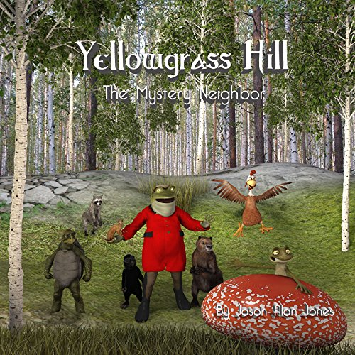 Yellowgrass Hill: The Mystery Neighbor audiobook cover art