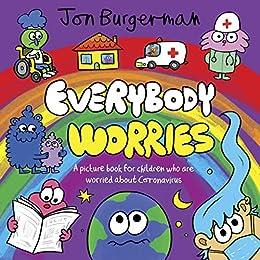 Everybody Worries by [Jon Burgerman]
