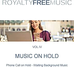 Music on Hold (MOH): Royalty Free Music, Vol. 4