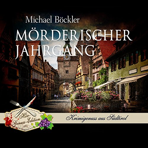Mörderischer Jahrgang (Baron Emilio von Ritzfeld-Hechenstein 3) audiobook cover art