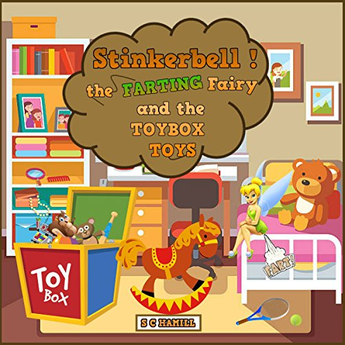 Stinkerbell the Farting Fairy and the Toybox Toys audiobook cover art
