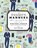 Modern Manners: Tools to Take You to the Top (POTTER STYLE)