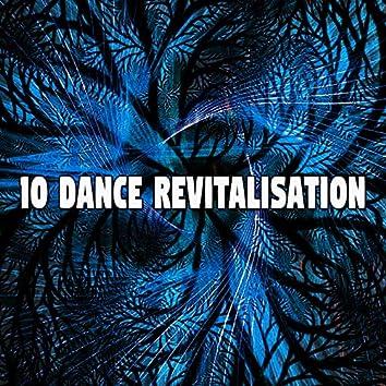 10 Dance Revitalisation