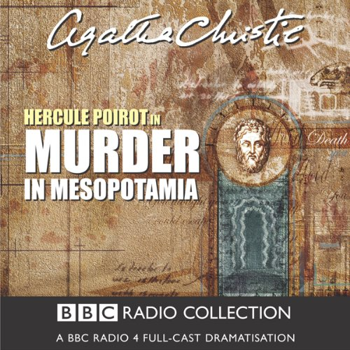 Murder in Mesopotamia (Dramatised) audiobook cover art