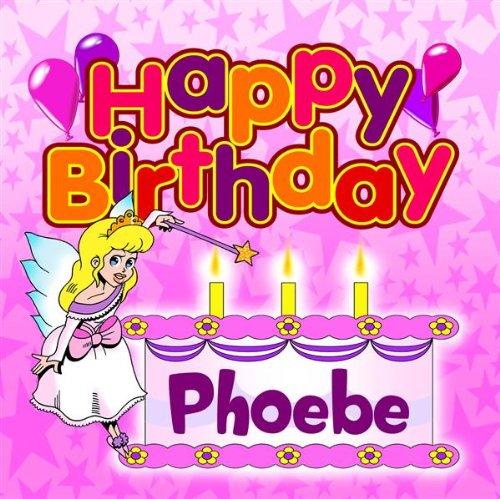 Happy Birthday Phoebe
