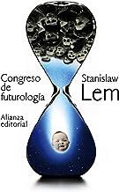 Congreso de futurología (El libro de bolsillo - Bibliotecas de autor - Biblioteca Lem)