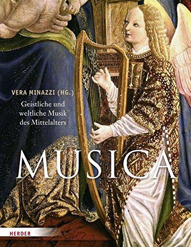 MUSICA: Geistliche und weltliche Musik des Mittelalters