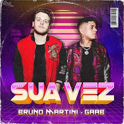 Bruno Martini & Gaab