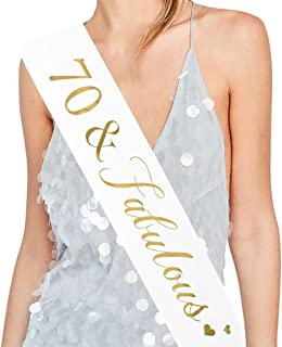 70 and Fabulous Sash - 70th Birthday Sash 70 Birthday Gifts Party Favors, Supplies and Decorations (White)