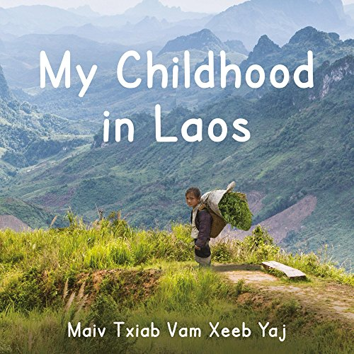 My Childhood in Laos: My Hmong Childhood in Laos (English Edition)