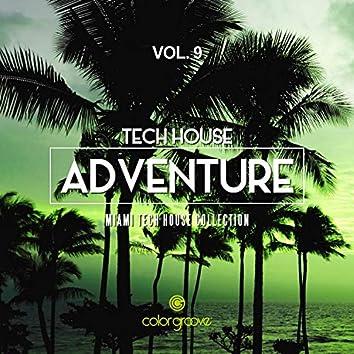Tech House Adventure, Vol. 9 (Miami Tech House Collection)