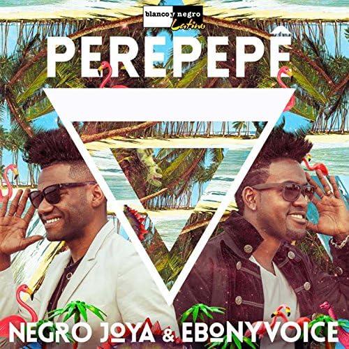 Negro Joya & Ebony Voice