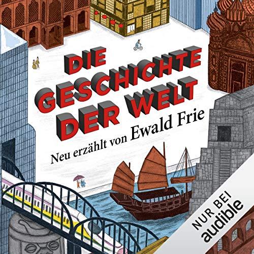 Die Geschichte der Welt audiobook cover art