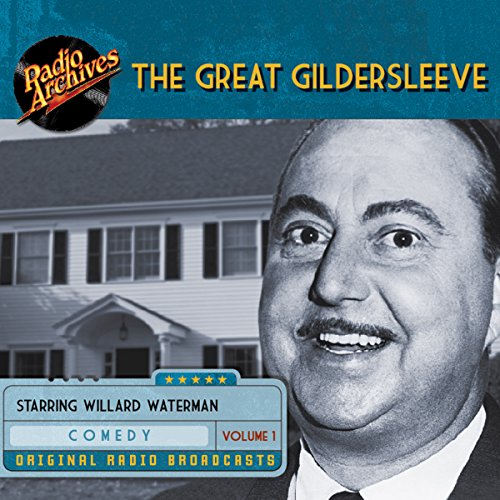The Great Gildersleeve, Volume 1 audiobook cover art
