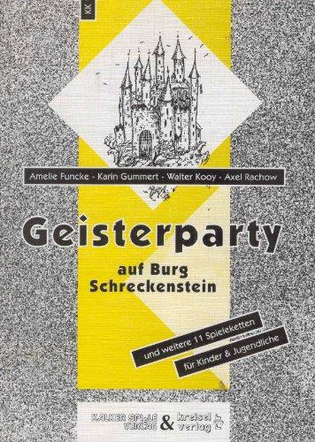 Geisterparty auf Burg Schreckenstein und weitere elf Spieleketten für Kinder, Jugendliche und Erwachsene