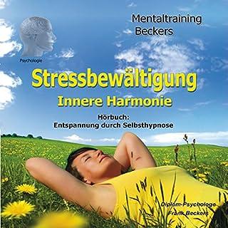 Stressbewältigung. Selbsthypnose-Hörbuch - innere Harmonie Titelbild