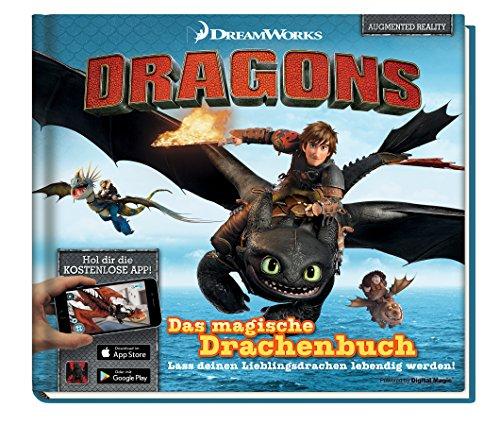 Dragons: Das magische Drachenbuch (Augmented Reality): Lass deinen Lieblingsdrachen lebendig werden!