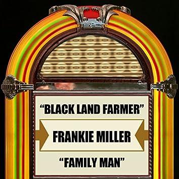 Blackland Farmer / Family Man