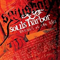Writings On The Wall by Souls Harbor
