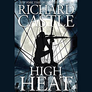 High Heat                   By:                                                                                                                                 Richard Castle                               Narrated by:                                                                                                                                 Robert Petkoff                      Length: 10 hrs and 9 mins     364 ratings     Overall 4.4