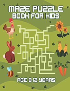 Maze puzzle book for kids age 8-12 years: Funny Logical Maze Puzzle Books. Children with Games. best learning games book k...