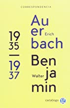 Correspondencia entre Erich Auerbach y Walter Benjamin 1935 1937