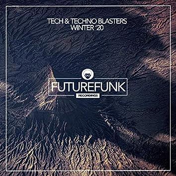 Tech & Techno Blasters (Winter '20)
