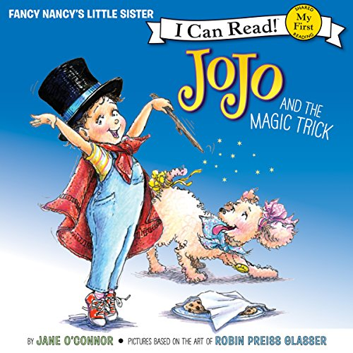 Fancy Nancy: JoJo and the Magic Trick cover art