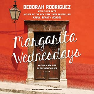 Margarita Wednesdays     Making a New Life by the Mexican Sea              By:                                                                                                                                 Deborah Rodriguez                               Narrated by:                                                                                                                                 Bernadette Dunne                      Length: 9 hrs and 37 mins     16 ratings     Overall 4.2