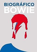 Biográfico Bowie (Spanish Edition)