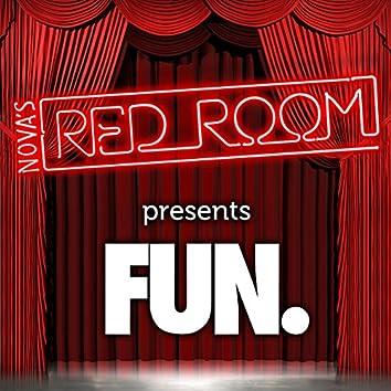 Nova's Red Room Presents Fun.