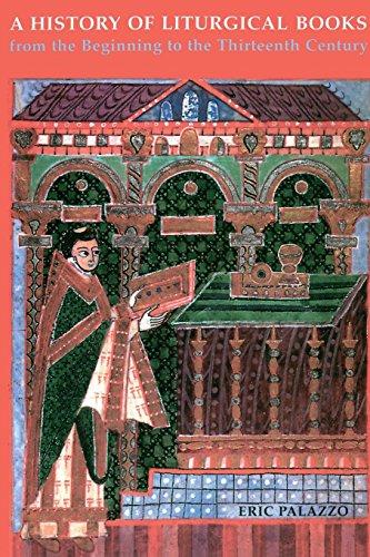 Compare Textbook Prices for A History of Liturgical Books from the Beginning to the Thirteenth Century  ISBN 9780814661673 by Palazzo, Eric,Beaumont, Madeleine