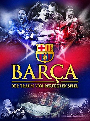 Barça - Der Traum vom perfekten Spiel [dt./OV]