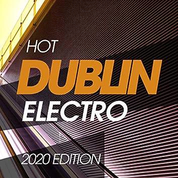 Hot Dublin Electro 2020 Edition