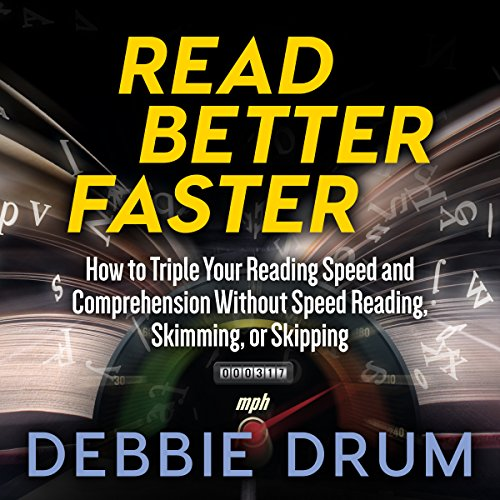 Read Better Faster Audiobook By Debbie Drum cover art