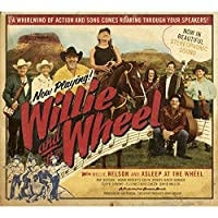Willie And The Wheel by Willie Nelson