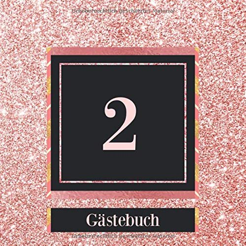 2 Gästebuch: 2. Geburtstag / Jahrestag Gästebuch - Andenkenbuch für Partygäste zum Hinterlassen...