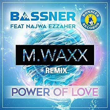 Power of Love (feat. Najwa Ezzaher & M.Waxx) [Remix]