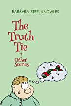 The Truth Tie and Other Stories
