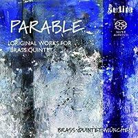 Original Works for Brass Quintet / Parable by CHEETHAM / BOZZA / BERNSTEIN / PE (2005-12-27)