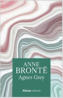 Agnes Grey (13/20) (Spanish Edition)