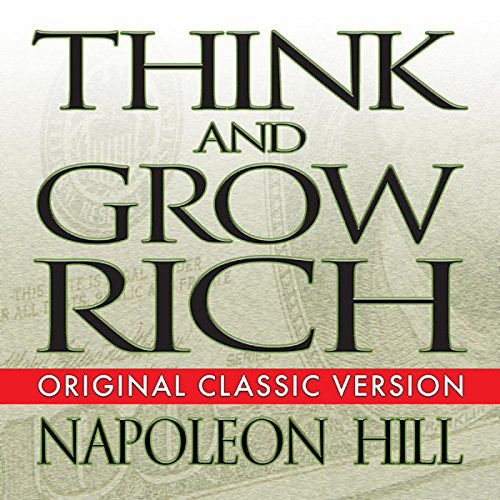 Think and Grow Rich                   By:                                                                                                                                 Napoleon Hill                               Narrated by:                                                                                                                                 Erik Synnestvedt                      Length: 9 hrs and 35 mins     1,964 ratings     Overall 4.5