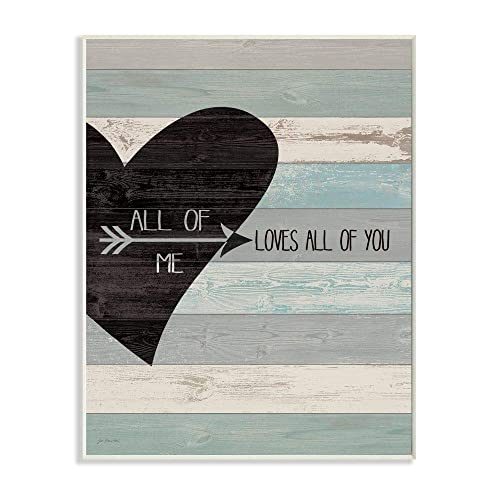 Stupell Industries All of Me Loves All Of You Distressed Heart Wall Plaque, 10 x 15, Design By Artist Jo Moulton
