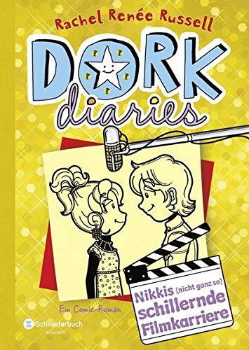 DORK Diaries, Band 07: Nikkis (nicht ganz so) schillernde Filmkarriere (DORK Diaries / Comic Roman: Comic Roman, Band 7)
