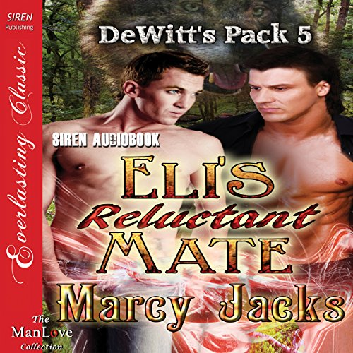 Eli's Reluctant Mate audiobook cover art