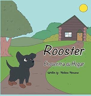 Rooster Encuentra su Hogar