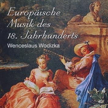 Wenceslaus Wodizka - Europäische Musik des 18. Jahrhunderts