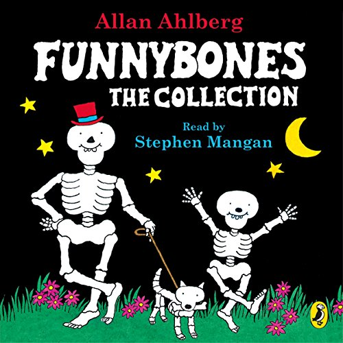 Funnybones: The Collection                   By:                                                                                                                                 Janet Ahlberg,                                                                                        Allan Ahlberg                               Narrated by:                                                                                                                                 Stephen Mangan                      Length: 35 mins     2 ratings     Overall 4.5